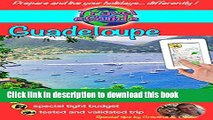 Download Travel eGuide: Guadeloupe, Marie-Galante and Saintes islands: Discover a Caribbean