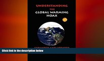 FREE DOWNLOAD  Understanding the Global Warming Hoax: Expanded and Updated READ ONLINE
