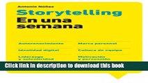 [Read PDF] Storytelling en una semana: Autoconocimiento, Marca personal, Identidad digital,