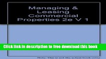 [Reading] Managing   Leasing Commercial Properties 2e V 1 (Bankruptcy Practice Library) Ebooks