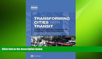 READ book  Transforming Cities with Transit: Transit and Land-Use Integration for Sustainable
