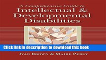 Books A Comprehensive Guide to Intellectual and Developmental Disabilities Full Online