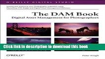 [Popular] Book The DAM Book: Digital Asset Management for Photographers Full Online
