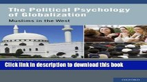 Ebook The Political Psychology of Globalization: Muslims in the West Free Online