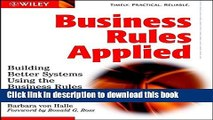 [Popular] E_Books Business Rules Applied: Building Better Systems Using the Business Rules