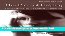 Books The Pain of Helping: Psychological Injury of Helping Professionals Full Online