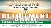 Ebook The Retirement Boom: An All Inclusive Guide to Money, Life, and Health in Your Next Chapter