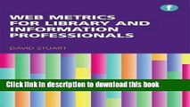 [Popular Books] Web Metrics for Library and Information Professionals (Facet Publications (All