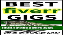 [Read PDF] Fiverr-Best Gigs to Make Money on Fiverr With Proven Money Making Gigs And Ways for