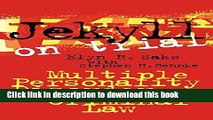 [Popular Books] Jekyll on Trial: Multiple Personality Disorder and Criminal Law Free Online