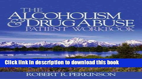 Title : [PDF] The Alcoholism and Drug Abuse Patient Workbook Book Free