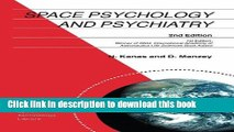 [Popular Books] Space Psychology and Psychiatry (Space Technology Library) Full Online