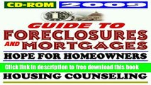 [Full] 2009 Guide to Foreclosures and Mortgages, the Housing and Economic Recovery Act, New