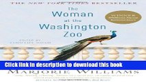 Books The Woman at the Washington Zoo: Writings on Politics, Family, and Fate Full Online