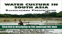[Full] Water Culture in South Asia: Bangladesh Perspectives Online New