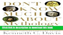 [PDF] Don t Know Much About Mythology: Everything You Need to Know About the Greatest Stories in