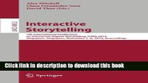 [Popular Books] Interactive Storytelling: 7th International Conference on Interactive Digital