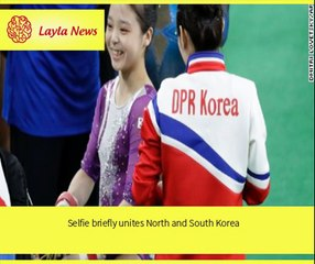 Selfie briefly unites North and South Korea    By : CNN