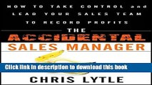 FREE DOWNLOAD The Accidental Sales Manager How to Take Control and