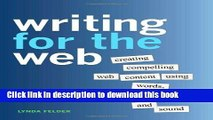 [Popular Books] Writing for the Web: Creating Compelling Web Content Using Words, Pictures, and