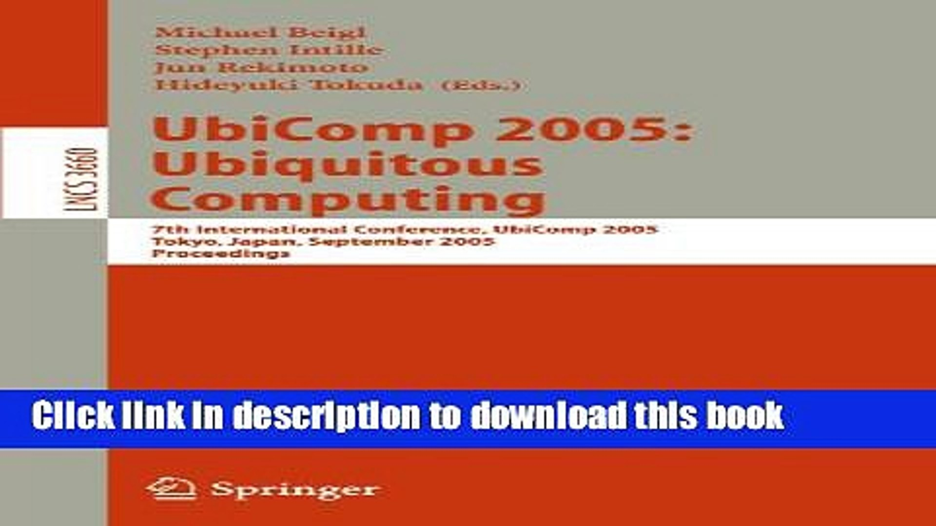 [Popular Books] UbiComp 2005: Ubiquitous Computing: 7th International Conference, UbiComp 2005,