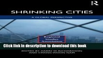 [PDF] Shrinking Cities: A Global Perspective (Regions and Cities) Book Free