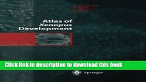 [Download] Atlas of Xenopus Development [PDF] Free