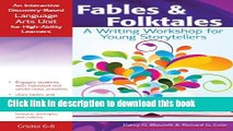 [Popular Books] Fables and Folktales: An Interactive Discovery-Based Language Arts Unit for