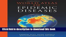 [PDF] World Atlas of Epidemic Diseases (Arnold Publication) Download Online