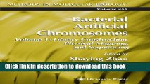 [PDF] Bacterial Artificial Chromosomes: Volume 1: Library Construction, Physical Mapping, and