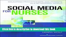 [PDF] Social Media for Nurses: Educating Practitioners and Patients in a Networked World Book Free