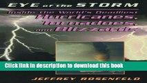 [PDF] Eye Of The Storm: Inside The World s Deadliest Hurricanes, Tornadoes, And Blizzards E-Book