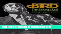 [PDF] Bird: The Legend Of Charlie Parker (A Da Capo paperback) [Online Books]