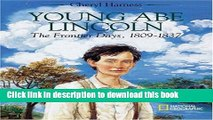 [Download] Young Abe Lincoln : The Frontier Days, 1809 - 1837 Book Free