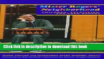 [PDF] Mister Rogers Neighborhood: Children Television And Fred Rogers [Full Ebook]