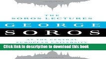 [Popular] Books The Soros Lectures: At the Central European University Free Online