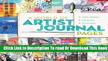 [Reading] A World of Artist Journal Pages: 1000+ Artworks - 230 Artists - 30 Countries New Online