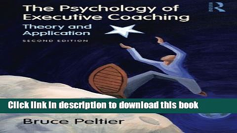 [Popular] Books The Psychology of Executive Coaching: Theory and Application Free Download