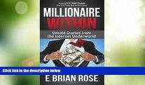Big Deals  Millionaire Within: Untold Stories from the Internet Underworld  Best Seller Books Best