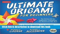 [Popular] Books Ultimate Origami for Beginners Kit: The Perfect Kit for Beginners-Everything you