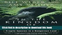 [PDF] In the Kingdom of Gorillas: The Quest to Save Rwanda s Mountain Gorillas E-Book Free