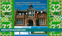 Big Deals  Financial Management For Public, Health, and Not-for-Profit Organizations (2nd