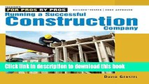 [Popular] Books Running a Successful Construction Company (For Pros, by Pros) Free Download