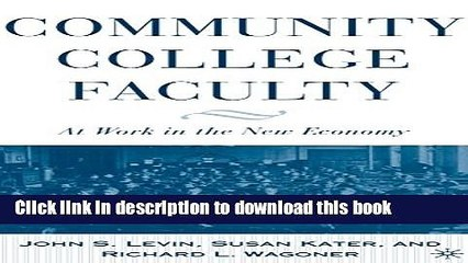 [Fresh] Community College Faculty: At Work in the New Economy New Ebook