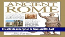 [Popular] Books Ancient Rome: A Complete History Of The Rise And Fall Of The Roman Empire,