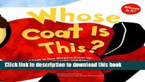[Download] Whose Coat Is This?: A Look at How Workers Cover Up - Jackets, Smocks, and Robes (Whose