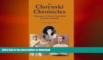 READ book  The Choynski Chronicles: A Biography of Hall of Fame Boxer Jewish Joe Choynski  FREE