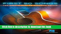 Ebook First 50 Songs You Should Play on Acoustic Guitar Free