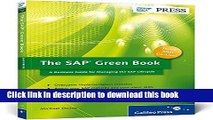 [Read PDF] The SAP Green Book: A Business Guide for Effectively Managing the SAP Lifecycle Ebook