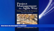 READ THE NEW BOOK Project Management the Agile Way: Making It Work in the Enterprise, 2nd Edition